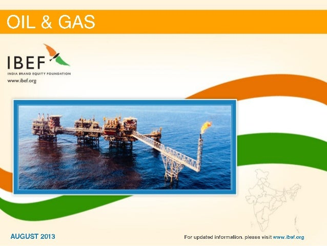 India :Oil and gas Sector Report_August 2013