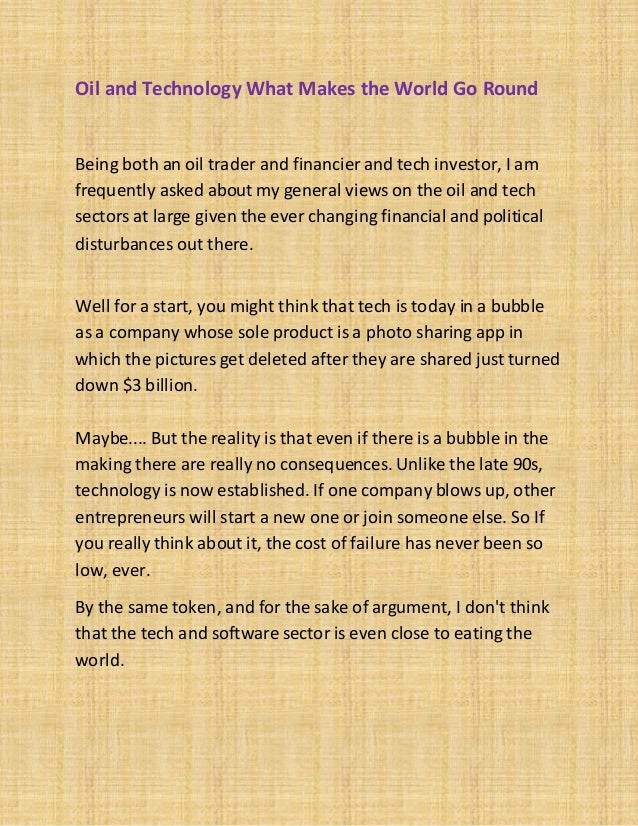 Oil and Technology What Makes the World Go Round  Being both an oil trader and financier and tech investor, I am frequentl...