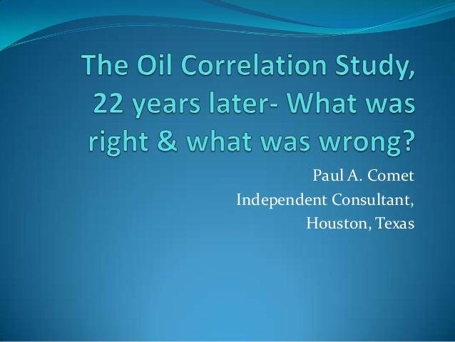 Oil correlation study