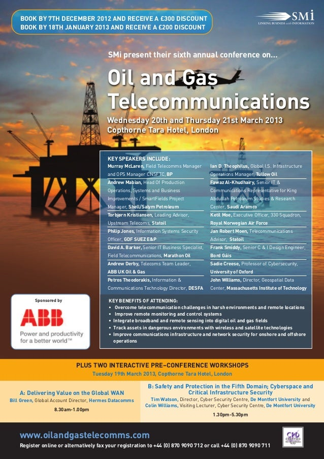 Oil and Gas                                         Telecommunications                                         SMi present...