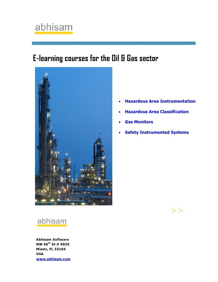 E-learning courses for the Oil & Gas sector                                 •   Hazardous Area Instrumentation            ...