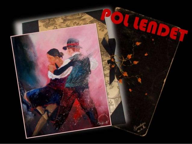 Oil Paintings by Pol Lendet
