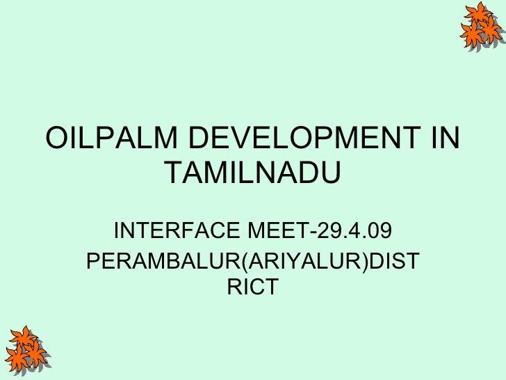 Oilpalm Meet 29.4.09 Sirugamani