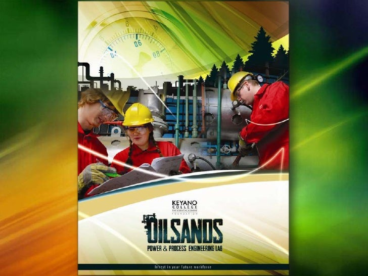 Oilsands Power & Process Engineering Lab @ Keyano College