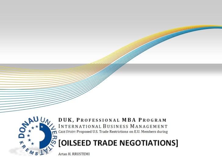 Oilseed trade negotiations