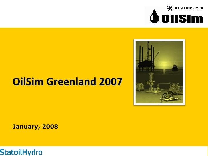 OilSim Greenland 2007 January, 2008