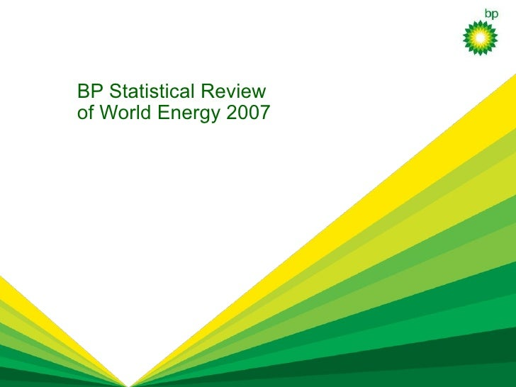 BP Statistical Review of World Energy 2007