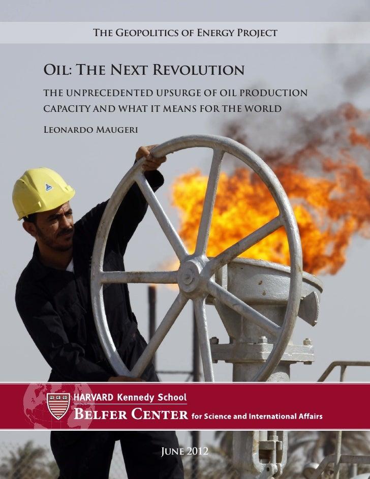 Oil The Next Revolution - Harvard