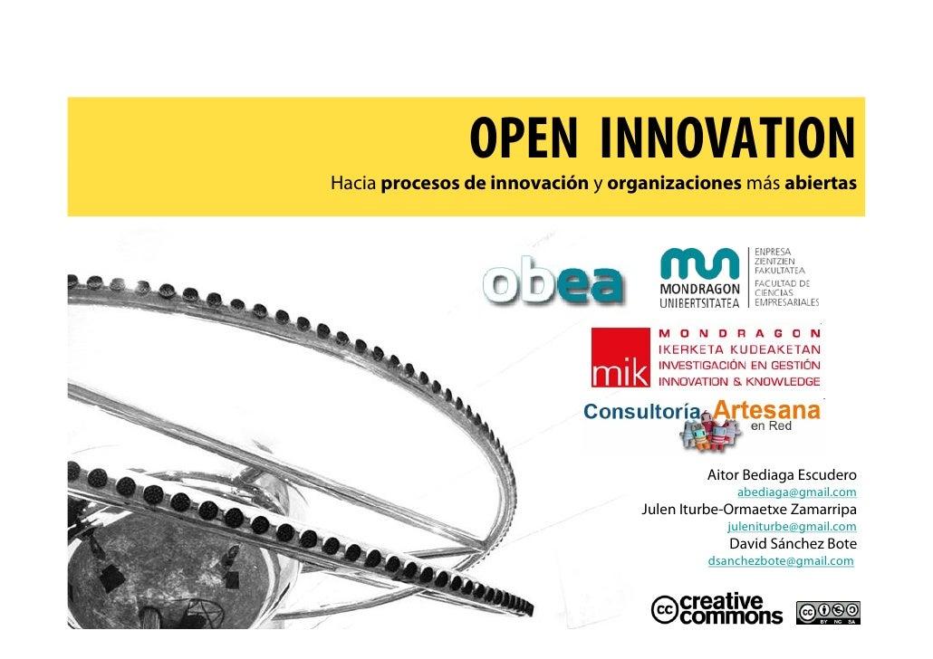 OPEN INNOVATION Hacia procesos de innovación y organizaciones más abiertas                                                ...