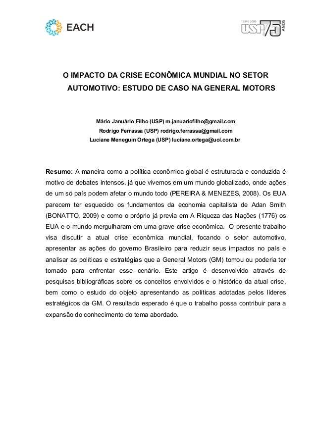1      O IMPACTO DA CRISE ECONÔMICA MUNDIAL NO SETOR       AUTOMOTIVO: ESTUDO DE CASO NA GENERAL MOTORS                 Má...