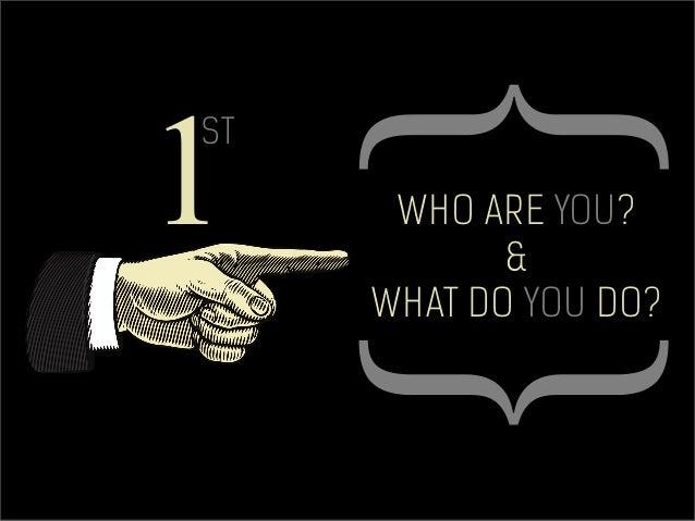 Daniel Pereira daniel.pereira@mindseo.com 1 ST WHO ARE YOU? & WHAT DO YOU DO?