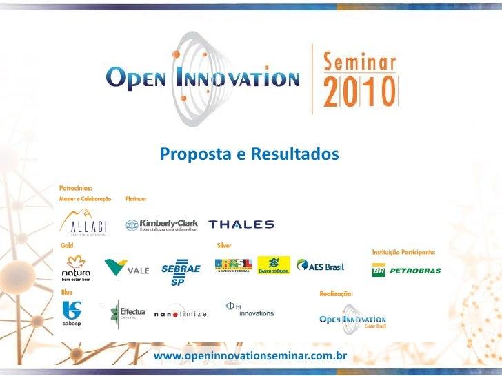 Proposta e Resultados     www.openinnovationseminar.com.br