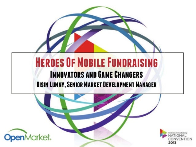 Heroes Of Mobile Fundraising