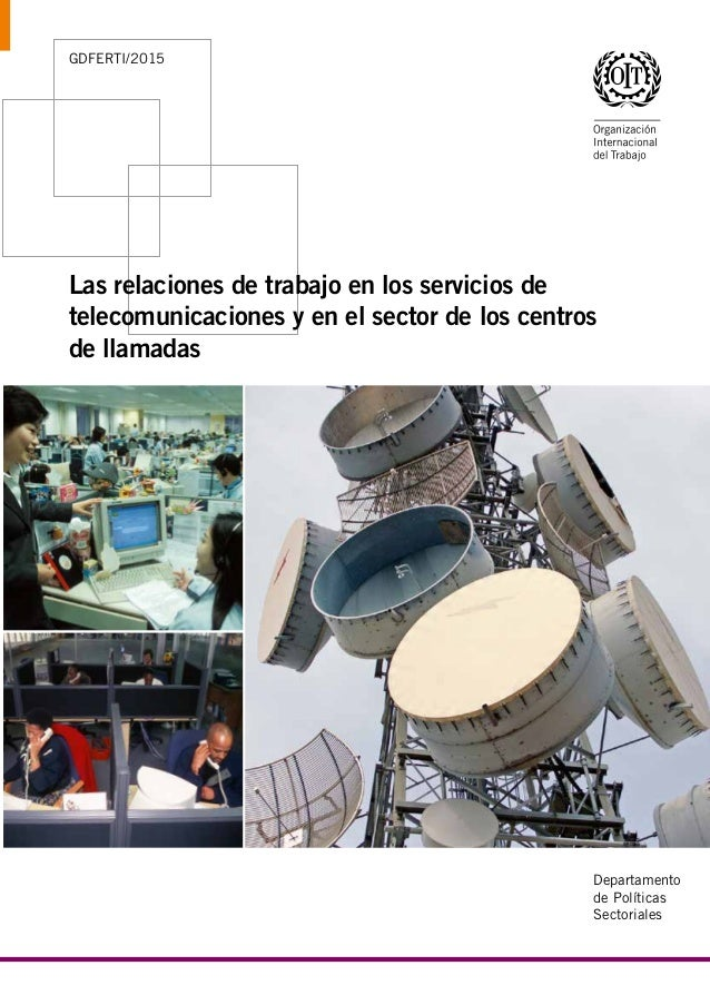 Departamento de Políticas Sectoriales Oficina Internacional del Trabajo (OIT) 4, route des Morillons CH-1211 Genève 22 Sui...
