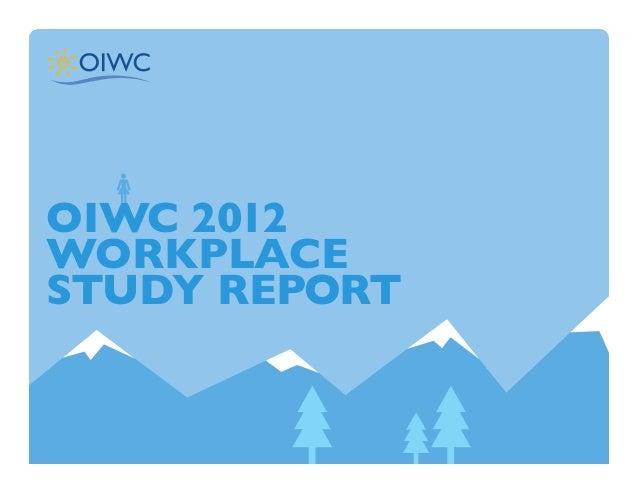 OIWC 2012 Workplace Study Report