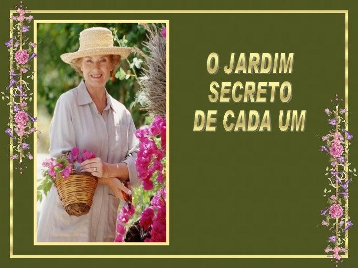 O JARDIM SECRETO DE CADA UM