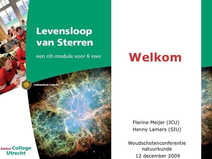 Levensloop van Sterren - werkgroep op Woudschoten Natuurkunde 2009