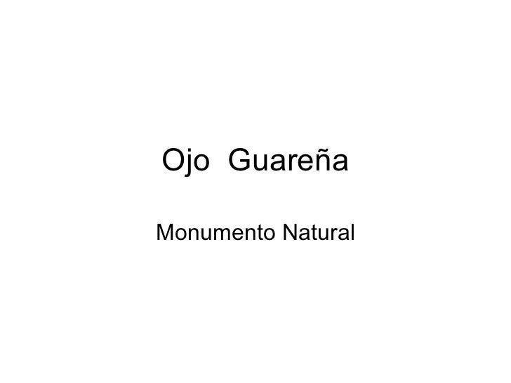 Ojo  Guareña Monumento Natural