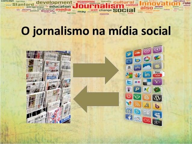 O jornalismo na mídia social