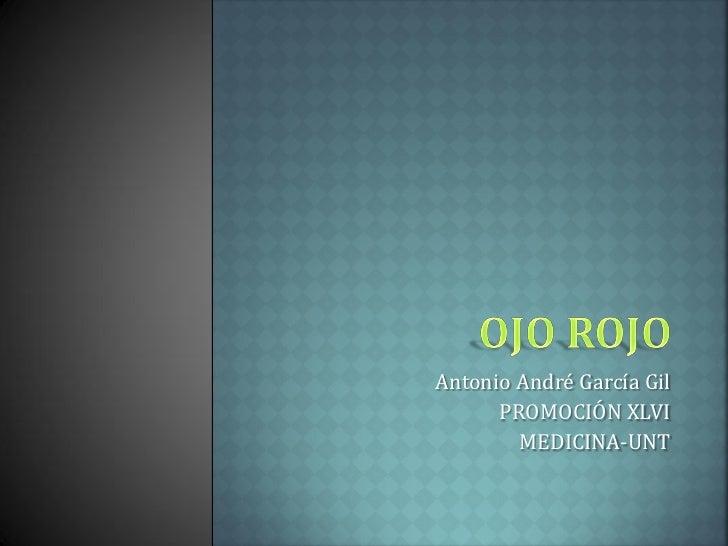 Antonio André García Gil      PROMOCIÓN XLVI        MEDICINA-UNT