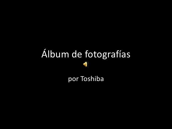 Álbum de fotografías     por Toshiba