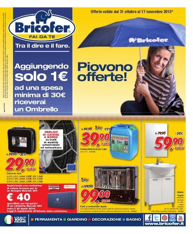 Piovono offerte da bricofer cangianiello for Bricofer magnano