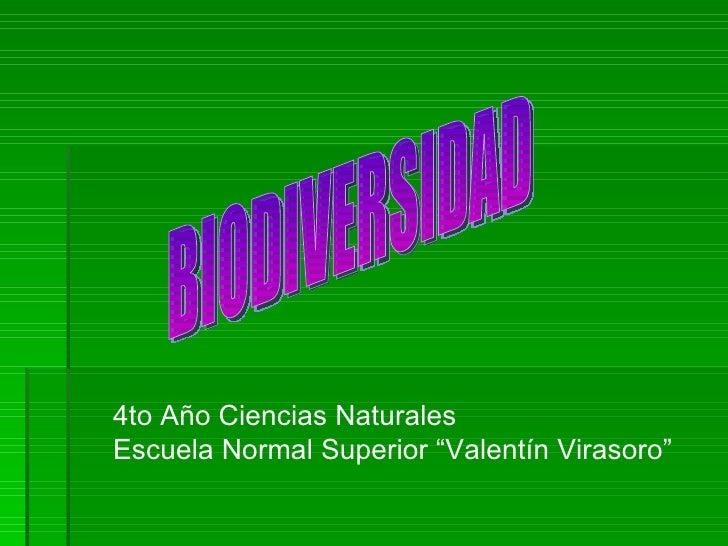 """4to Año Ciencias NaturalesEscuela Normal Superior """"Valentín Virasoro"""""""