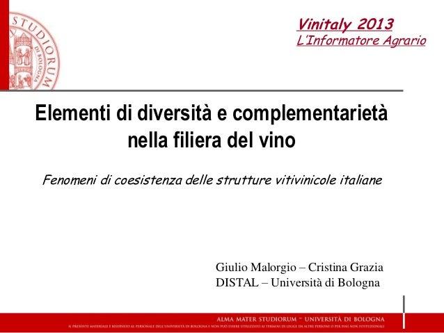 L'Informatore Agrario - Elementi di diversità e complementarietà nella filiera del vino. Fenomeni … - Vinitaly 2013