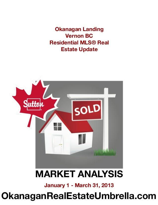 Okanagan Landing, Vernon BC Market Analysis, First Quarter 2013