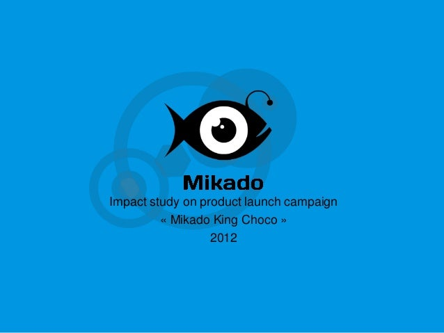 Impact study on product launch campaign « Mikado King Choco » 2012