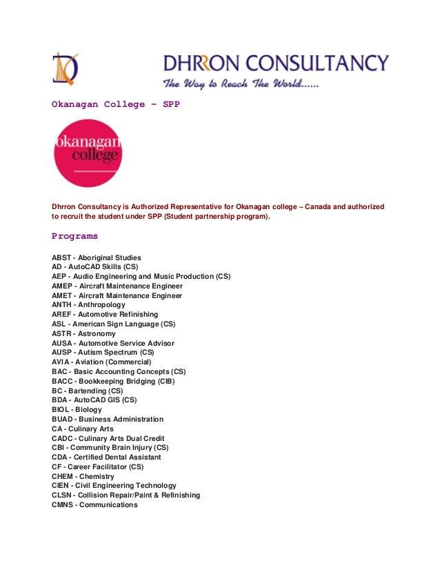 Okanagan College – SPP Dhrron Consultancy is Authorized Representative for Okanagan college – Canada and authorized to rec...