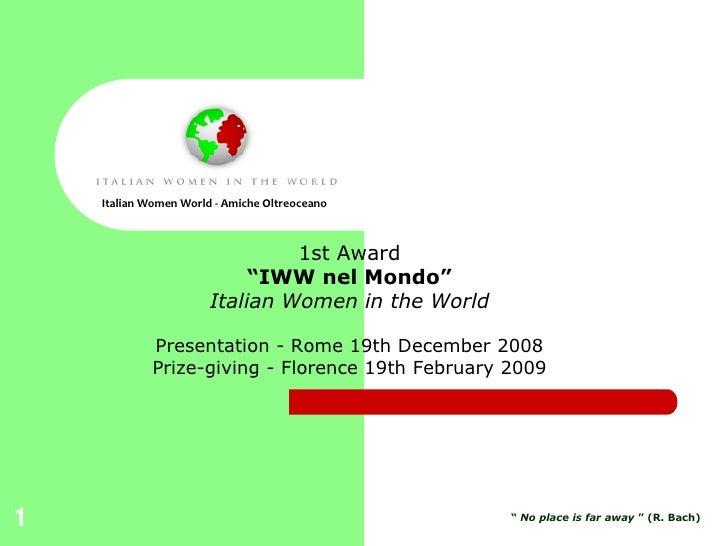 "Italian Women World - Amiche Oltreoceano                                    1st Award                             ""IWW nel..."