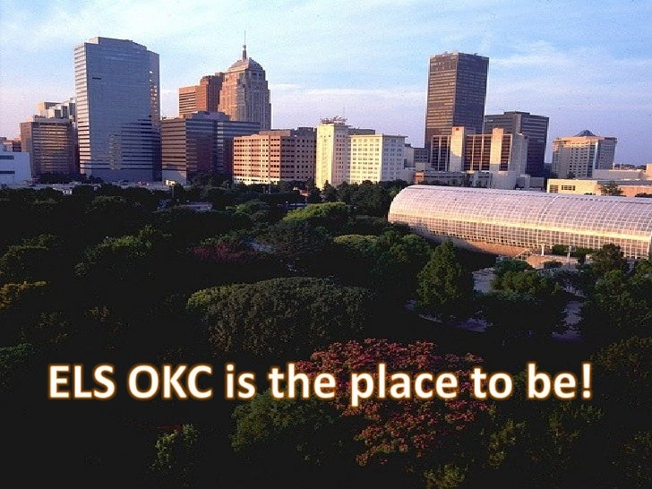 ELS OKC Is The Place To Be