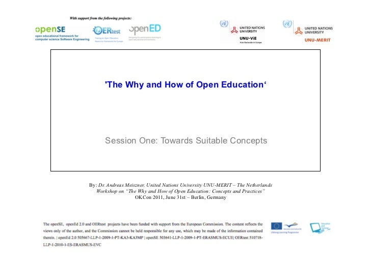 The Why and How of Open Education'      Session One: Towards Suitable ConceptsBy: Dr. Andreas Meiszner, United Nations Uni...