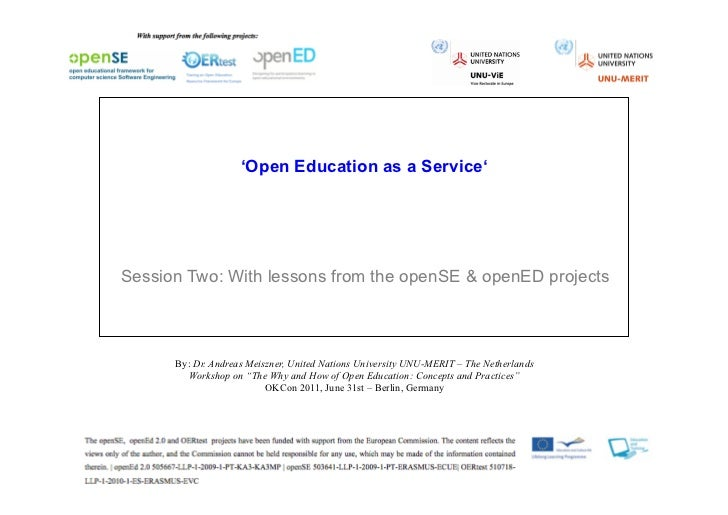 'Open Education as a Service'Session Two: With lessons from the openSE & openED projects      By: Dr. Andreas Meiszner, Un...