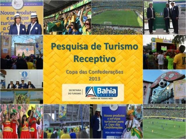 Copa das Confederações 2013 Pesquisa de Turismo Receptivo