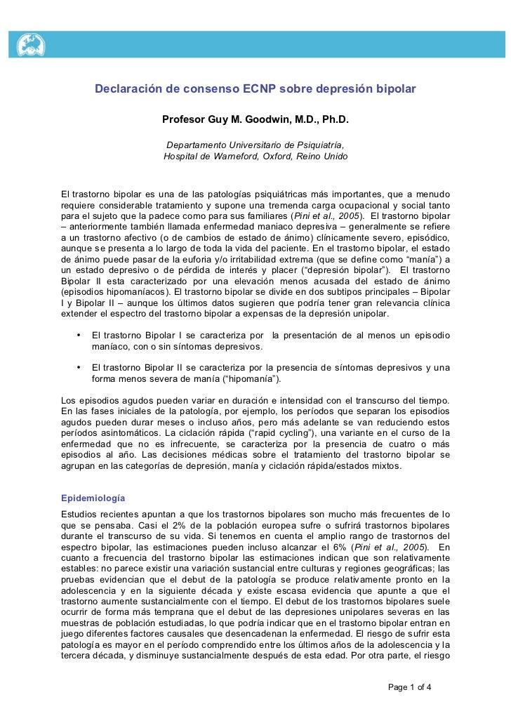 Declaración de consenso ECNP sobre depresión bipolar                        Profesor Guy M. Goodwin, M.D., Ph.D.          ...