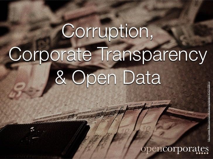 Corruption,                                                 & Open Data                                             Corpor...