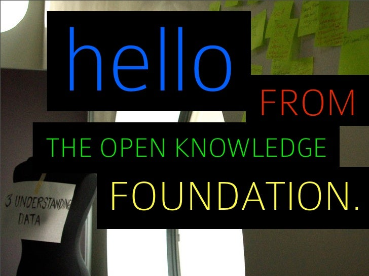 hello FROMTHE OPEN KNOWLEDGE   FOUNDATION.
