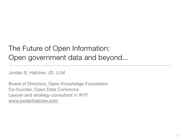The Future of Open Information: Open Government Data and Beyond