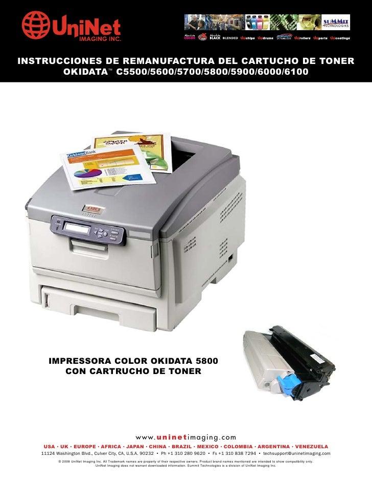 INSTRUCCIONES DE REMANUFACTURA DEL CARTUCHO DE TONER        OKIDATA™ C5500/5600/5700/5800/5900/6000/6100           IMPRESS...