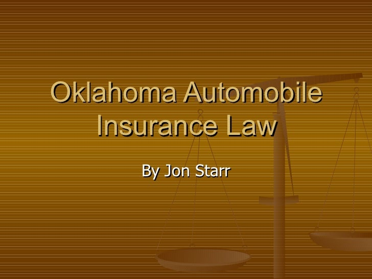 Oklahoma Automobile Insurance Law By Jon Starr