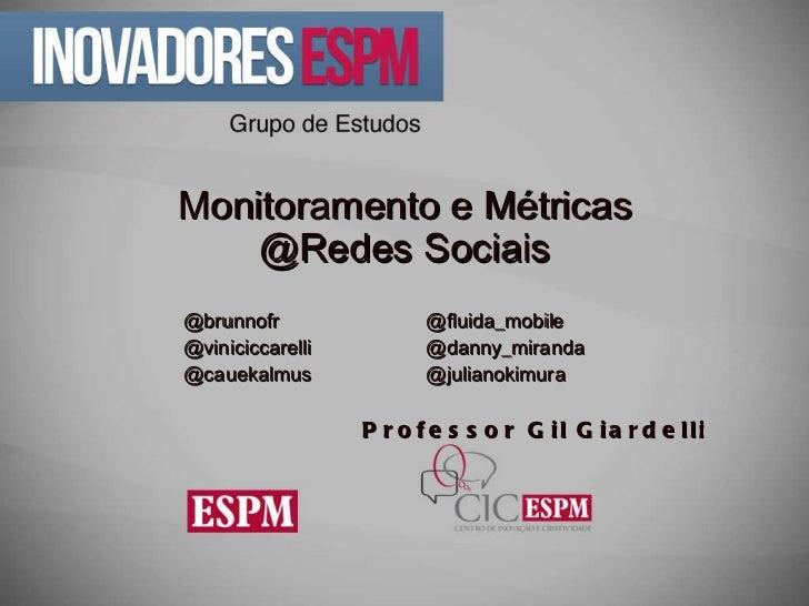 Monitoramento e métricas em mídias sociais