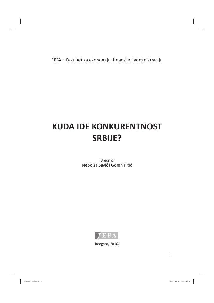 FEFA – Fakultet za ekonomiju, finansije i administraciju                     KUDA IDE KONKURENTNOST                        ...