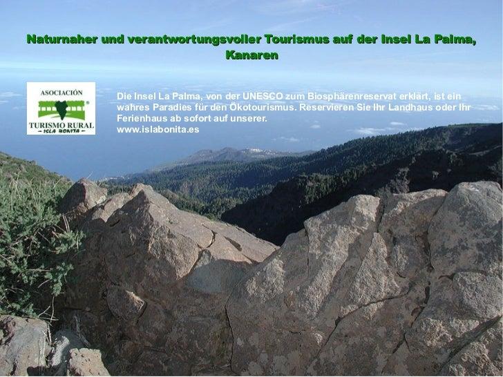 Naturnaher und verantwortungsvoller Tourismus auf der Insel La Palma,                             Kanaren             Die ...