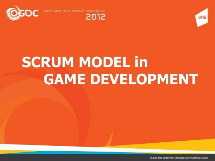 SCRUM MODEL in  GAME DEVELOPMENT