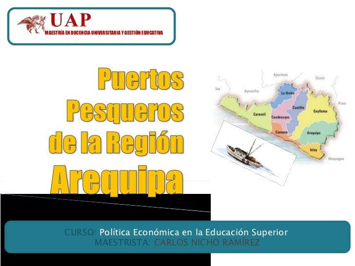 MAESTRÍA EN DOCENCIA UNIVERSITARIA Y GESTIÓN EDUCATIVA CURSO:  Política Económica en la Educación Superior  MAESTRISTA:  C...