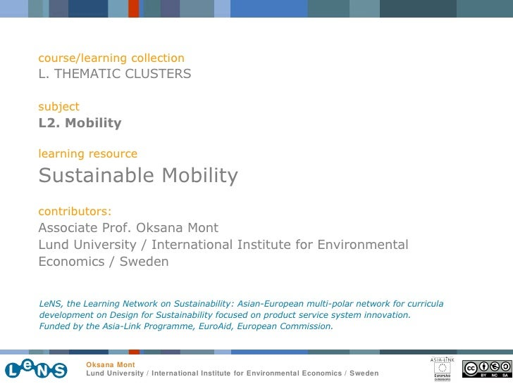 course/learning collection L. THEMATIC CLUSTERS subject L2. Mobility learning resource Sustainable Mobility contributors: ...