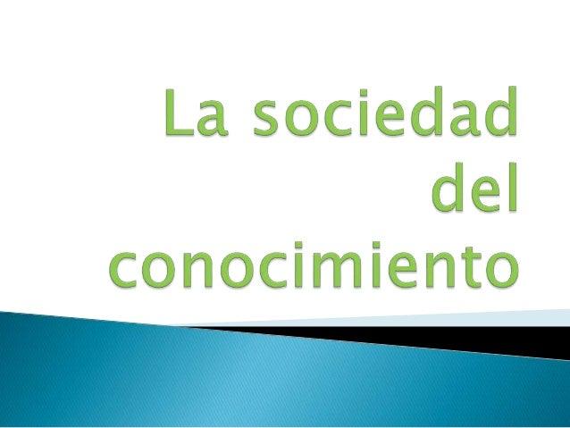 • • •    Influencia de las Tics en la sociedad. Aportaciones de las Tics. Diferencias y características entre la sociedad...