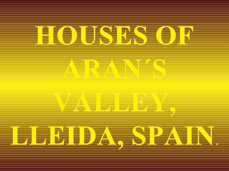 Ok Spain Vallede Aran